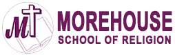 The Morehouse School of Religion