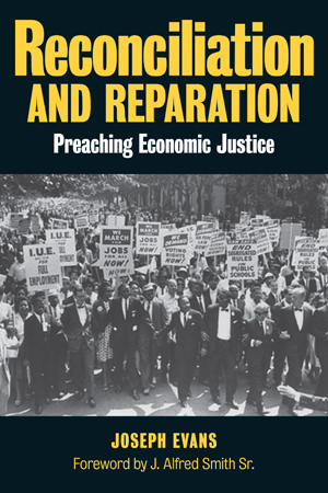 Dean Joseph Evans book on Preaching Economic Justice in the African American Church