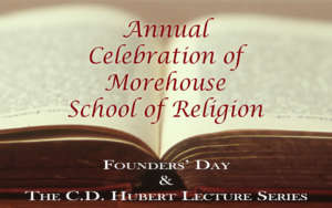151st Anniversary Celebration @ Morehouse School of Religion | Atlanta | Georgia | United States
